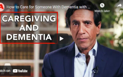 Dr. Sanjay Gupta: Caring for Someone With Dementia